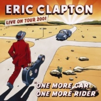 Eric Clapton Have You Ever Loved A Woman? (Live)