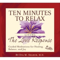 Eva Selhub M.D. Living The Love Response