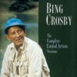 Bing Crosby The Complete United Artist Sessions