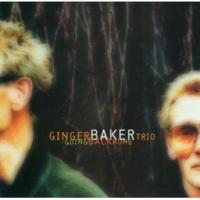 Ginger Baker Trio When We Go