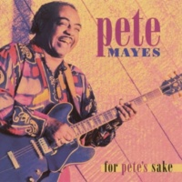 Pete Mayes You're Still My Baby
