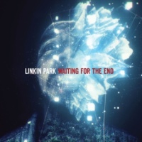Linkin Park Waiting For The End