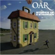 O.A.R. Stories Of A Stranger (U.S. Version)