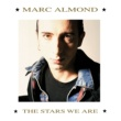Marc Almond The Stars We Are