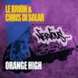 Le Brion & Chris Di Solar Orange High (Original Mix)