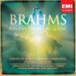 Choir of King's College, Cambridge/Stephen Cleobury Brahms: Ein deutsches Requiem (A German Requiem) Op. 45