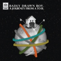 Badly Drawn Boy A Journey From A To B (Oui FM)