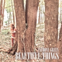 Anthony Green Beautiful Things (Deluxe)