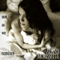 Alanis Morissette Not As We [Holosound Edit]