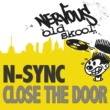N-Sync Close The Door