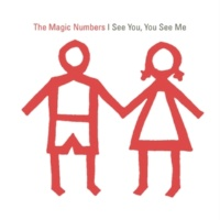 The Magic Numbers I See You, You See Me