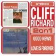 Cliff Richard Love Is Forever/Good News