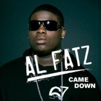 Al Fatz Came Down