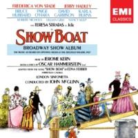 Frederica von Stade/Robert Nichols/Ambrosian Chorus/London Sinfonietta/John McGlinn Show Boat, ACT 2, Scene 6: After the ball (Words and music by Charles K. Harris)