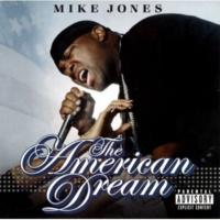 Mike Jones Like What I Got
