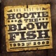 Hootie & The Blowfish The Best of Hootie & The Blowfish (1993 - 2003)