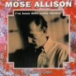 Mose Allison I've Been Doin' Some Thinkin