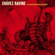 Ry Cooder Chavez Ravine
