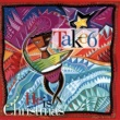 Take 6 He Is Christmas