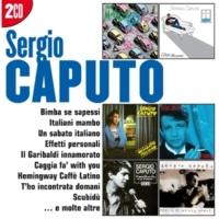 Sergio Caputo C'aggia fa' with you