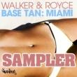 Walker & Royce Base Tan: Miami - Sampler