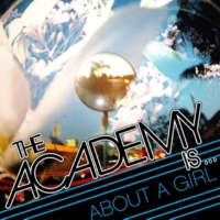The Academy Is... About A Girl [Acoustic]