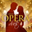 Various Artists Great Opera Duets