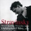 Christopher O'Riley Stravinsky: Histoire du Soldat, Pétrouchka, Apollo