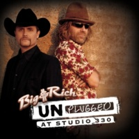 Big & Rich Holy Water [Unplugged Version]
