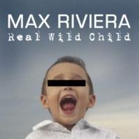 Max Riviera Real Wild Child (Instrumental Version)