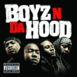 Boyz N Da Hood Everybody Know Me