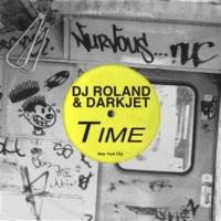DJ Roland & Darkjet Time (Chicks Dig The Remix)