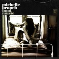 Michelle Branch Loud Music