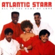 Atlantic Starr All In The Name Of Love