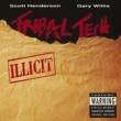 Tribal Tech Illicit