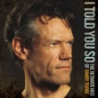 Randy Travis I Told You So - The Ultimate Hits Of Randy Travis