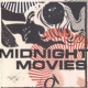 Midnight Movies Mirage
