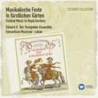 Fritz Lehan/Consortium Musicum Concert de trompettes pour le festes sur le Canal de Versailles (2011 Remastered Version)