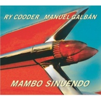 Ry Cooder & Manuel Galban Monte adentro