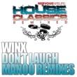 Josh Wink Don't Laugh (Manoo's Laugh Remix)