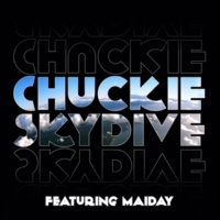 Chuckie Skydive (feat. Maiday) [Vato Gonzalez Remix]