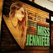 Miss Jennifer Nervous Nitelife: Miss Jennifer
