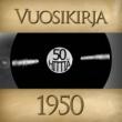Various Artists Vuosikirja 1950 - 50 hittia