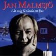 Jan Malmsjö Jan Malmsjö - Låt mig få tända ett ljus