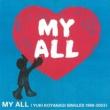 小柳ゆき MY ALL <YUKI KOYANAGI SINGLES 1999-2003>