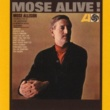 Mose Allison Mose Alive!