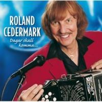 Roland Cedermark Dagar skall komma