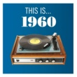 Various Artists This Is... 1960