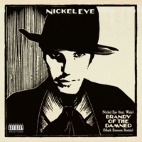 Nickel Eye Brandy of the Damned (feat. Wale) [Mark Ronson Remix]