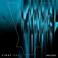 Walden First Day